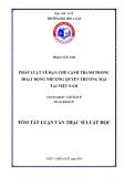 Tóm tắt Luận văn thạc sĩ Luật học: Pháp luật về hạn chế cạnh tranh trong hoạt động nhượng quyền thương mại tại Việt Nam