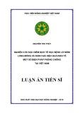 Luận án tiến sĩ Nông nghiệp: Nghiên cứu đặc điểm dịch tễ học bệnh Lở mồm long móng và đánh giá hiệu quả kinh tế một số biện pháp phòng chống tại Việt Nam