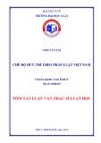 Tóm tắt Luận văn thạc sĩ Luật học: Chế độ hưu trí theo pháp Luật Việt Nam