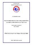 Tóm tắt Luận văn thạc sĩ Luật học: Pháp luật về trách nhiệm pháp lý do vi phạm hợp đồng lao động theo pháp luật Việt Nam