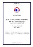 Tóm tắt Luận văn thạc sĩ Luật học: Pháp luật đào tạo nghề cho lao động khuyết tật, qua thực tiễn tại tỉnh Thừa Thiên Huế