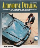 Complete car care guide for auto enthusiasts and detailing professionals in automotive: Part 1