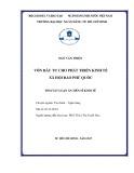 Tóm tắt Luận án tiến sĩ Kinh tế: Vốn đầu tư cho phát triển kinh tế xã hội đảo Phú Quốc
