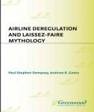 Laissez-Faire mythology with airline deregulation: Part 1