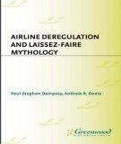 airline deregulation and laissez-faire mythology: phần 1