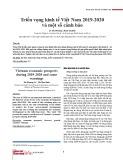 Triển vọng kinh tế Việt Nam 2019-2020 và một số cảnh báo