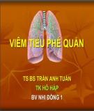 Bài giảng Viêm tiểu phế quản -TS.Bs Trần Anh Tuấn