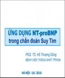 Bài giảng Ứng dụng NT-proBNP trong chẩn đoán suy tim – PGS.TS. Hồ Thượng Dũng