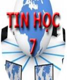 Giáo án Tin học 7: Chương trình dạy theo trường học mới - Trần Anh Tuấn