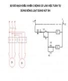 Bài giảng Lắp mạch điều khiển hai động cơ làm việc tuần tự dừng đồng loạt sử dụng nút ấn