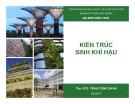 Bài giảng Kiến trúc sinh khí hậu - Ths.KTS. Trần Công Danh