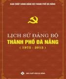 Đảng bộ thành phố Đà Nẵng (1975-2015): Phần 1