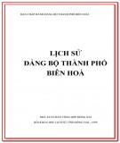 Đảng bộ thành phố Biên Hòa (1930-2000): Phần 1