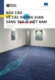 Báo cáo về các không gian sáng tạo ở Việt Nam (In lần hai)