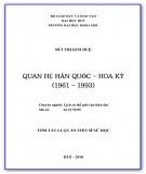 Tóm tắt luận văn Tiến sĩ Sử học: Quan hệ Hàn Quốc - Hoa Kỳ (1961-1993)