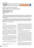 Nghiên cứu thiết kế công trình để phát triển các mỏ dầu khí cận biên