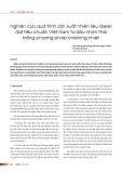 Nghiên cứu quá trình sản xuất nhiên liệu Diesel đạt tiêu chuẩn Việt Nam từ dầu nhờn thải bằng phương pháp Cracking nhiệt