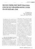 Vận dụng phương pháp thuyết trình trong giảng dạy học phần những nguyên lí cơ bản của chủ nghĩa Mác-LêninVận dụng phương pháp thuyết trình trong giảng dạy học phần những nguyên lí cơ bản của chủ nghĩa Mác-Lênin