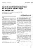Nghiên cứu ảnh hưởng của nồng độ chitosan đến chất lượng và thời gian bảo quản quả cam đường canh