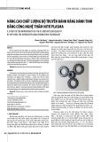 Nâng cao chất lượng bộ truyền bánh răng hành tinh bằng công nghệ thấm nitơ plasma