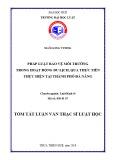 Tóm tắt Luận văn Thạc sỹ Luật học: Pháp luật bảo vệ môi trường trong hoạt động du lịch, qua thực tiễn thực hiện tại thành phố Đà Nẵng