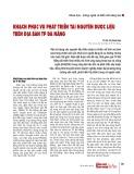 KH&CN phục vụ phát triển tài nguyên dược liệu trên địa bàn TP Đà Nẵng