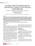 Ứng dụng kỹ thuật PCR tổ định loài giun móc Ancylostoma spp. và giun mỏ Necator americanus ở người nhiễm bệnh