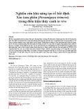 Nghiên cứu khả năng tạo rễ bất định Xáo tam phân (Paramignya trimera) trong điều kiện thủy canh in vivo