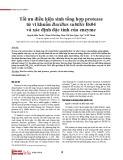 Tối ưu điều kiện sinh tổng hợp protease từ vi khuẩn Bacillus subtilis Bs04 và xác định đặc tính của enzyme