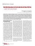 Hoàn thiện khung pháp lý về bảo hộ nhãn hiệu nổi tiếng ở Việt Nam - Một số giải pháp