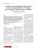 Scientific and technological achievements of the oil and gas industry of Vietnam and strategies to address future challenges