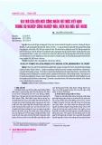 Vai trò của đội ngũ công nhân tri thức Việt Nam trong sự nghiệp công nghiệp hóa, hiện đại hóa đất nước