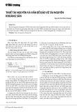 Thuế tài nguyên và vấn đề bảo vệ tài nguyên khoáng sản