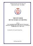 Đề tài nghiên cứu khoa học cấp trường: Các giải pháp nhằm thúc đẩy sự tham gia chuỗi giá trị dệt may toàn cầu của các doanh nghiệp dệt may Việt Nam