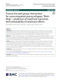 """Trauma-focused group intervention for unaccompanied young refugees: """"Mein Weg""""—predictors of treatment outcomes and sustainability of treatment effects"""