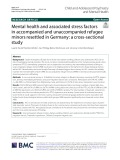 Mental health and associated stress factors in accompanied and unaccompanied refugee minors resettled in Germany: A cross-sectional study