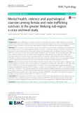 Mental health, violence and psychological coercion among female and male trafficking survivors in the greater Mekong sub-region: A cross-sectional study