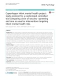 Copenhagen infant mental health project: Study protocol for a randomized controlled trial comparing circle of security –parenting and care as usual as interventions targeting infant mental health risks