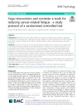 Yoga intervention and reminder e-mails for reducing cancer-related fatigue - a study protocol of a randomized controlled trial