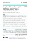 A longitudinal study on how implicit attitudes and explicit cognitions synergistically influence physical activity intention and behavior