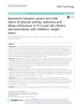 Agreement between parent and child report of physical activity, sedentary and dietary behaviours in 9-12-year-old children and associations with children's weight status
