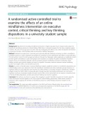 A randomised active-controlled trial to examine the effects of an online mindfulness intervention on executive control, critical thinking and key thinking dispositions in a university student sample