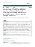 The SENSE Study (Sleep and Education: Learning New Skills Early): A community cognitive-behavioural therapy and mindfulness-based sleep intervention to prevent depression and improve cardiac health in adolescence