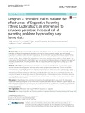 Design of a controlled trial to evaluate the effectiveness of Supportive Parenting ('Stevig Ouderschap'): An intervention to empower parents at increased risk of parenting problems by providing early home visits