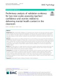 Preliminary analysis of validation evidence for two new scales assessing teachers' confidence and worries related to delivering mental health content in the classroom