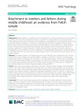 Attachment to mothers and fathers during middle childhood: An evidence from Polish sample