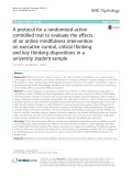 A protocol for a randomised activecontrolled trial to evaluate the effects of an online mindfulness intervention on executive control, critical thinking and key thinking dispositions in a university student sample