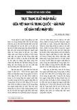 Thực trạng xuất nhập khẩu giữa Việt Nam và Trung Quốc - Giải pháp để giảm thiểu nhập siêu