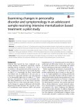 Examining changes in personality disorder and symptomology in an adolescent sample receiving intensive mentalization based treatment: A pilot study