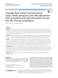 A longitudinal study of socioeconomic status, family processes, and child adjustment from preschool until early elementary school: The role of social competence